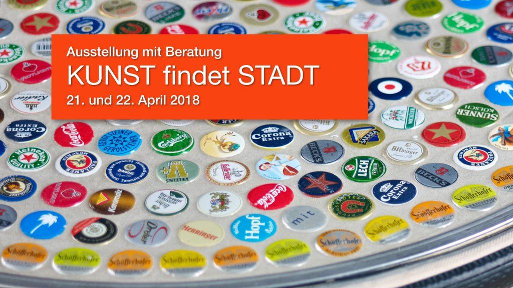 """Ausstellung """"KUNST findet STADT"""", 21. und 22. April 2018"""