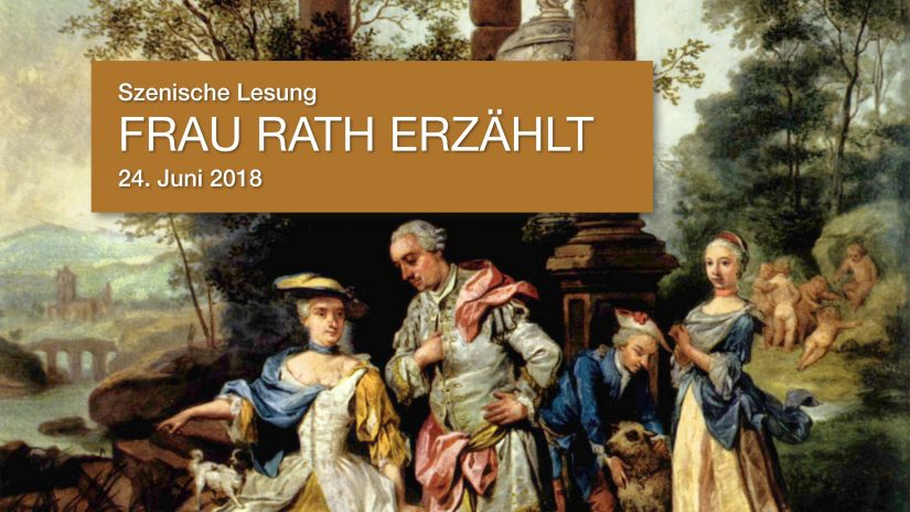"Szenische Lesung ""Frau Rath erzählt"""